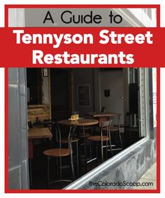 Finding A Restaurant In North Denver Guide To Tennyson Street Restaurants Delicious And