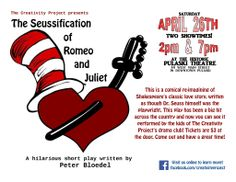 The Creativity Project presents The Seussification of Romeo and Juliet on Saturday, April 26th at 2 pm and 7 pm at the Pulaski Theatre.