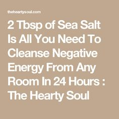 8 Ancient Methods to Help Remove Negative Energy from Your Home Negative Energy Quotes, Removing Negative Energy, Alternative Health, Alternative Medicine, Salt Water Cleanse, How To Get Rid, How To Remove, Smudging Prayer, Mind Body Spirit