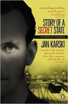 Buy Story of a Secret State: My Report to the World by Jan Karski from Waterstones today! Click and Collect from your local Waterstones or get FREE UK delivery on orders over Alan Furst, Funny Poems, Reading Groups, Every Day Book, Penguin Books, Best Selling Books, Book Authors, Memoirs, The Book