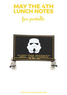 AWESOME FREE May The 4th Be With You Lunch Notes