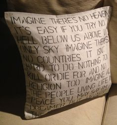 John Lennon - Imagine - pillow. OK, now I'm blown away. Ya know when my b-day is, right? :P