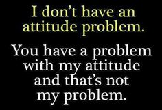 I really don't like some people think I do!