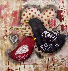 All you need is Love.  I like that the black and red colors are happy, usually they are so concerned with being modern or dark.