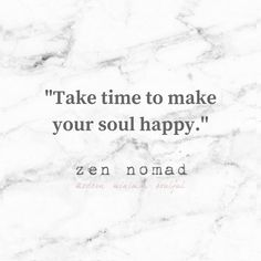 You are the creator of your own happiness. Remember to spend time on things that make your soul smile. What makes you happy?