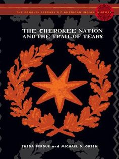 The Cherokee Nation and the Trail of Tears by Theda Perdue,Michael Green,Colin Calloway, Click to Start Reading eBook, Today, a fraction of the Cherokee people remains in their traditional homeland in the southern Appala