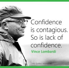 Career Lesson: Confidence is contagious. So is lack of confidence. #Confidence…