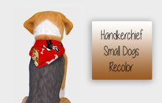 Handkerchief - Small Dog - Recolor ♥ 26 Colors & 12 Pattern [SimFileShare]  version for big dogs can be found HERE