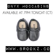 Happy Friday! What a busy week full of new releases, I'm so happy they where such a hit! The LAST moccasin joining the Brookz signature collection is the onyx moccasin! Head over to✖️www.brookz.co✖️to grab your littles a pair at 10% off from 7pm-7:30pm, no code necessary!
