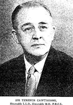 Terence Cawthorne (Aberdeen 1902 🇬🇧 1970 Londres). Cirujano especializado en Otorrino primer cirujano del departamento de ENT en el King's College Hospital desde 1928 a 1964. Presidente de la Royal Society of Medicine en 1964. Diseño material quirúrgico, como la cureta para limpiar el cerumen.