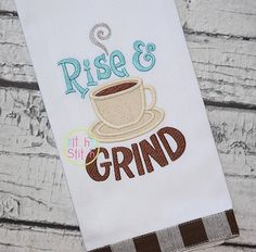 Rise and Grind Embroidery