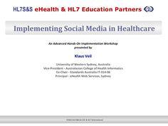 eHealth + HL7 Education Partners: Social Media Workshop Overview
