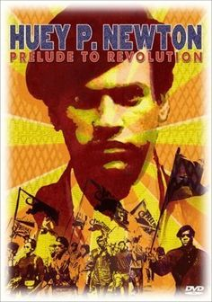 Huey P. Newton Prelude to Revolution -#BlackAugust Film Discussion