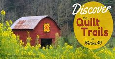 "North Carolina Bed and Breakfast Inns (NCBBI) Association presents ""Follow the NC Barn Quilt Trail Through the Mountains.""  http://www.ncbbi.org/blog/2015/01/barn-quilt-trails-north-carolina-mountains"