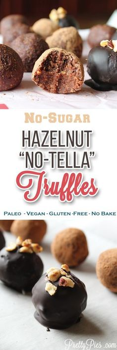 "The incredible flavor of Nutella — without the added SUGAR: ""No-tella"" Truffles! These bite-sized chocolate hazelnut treats come together in just minutes with 4 simple ingredients. #vegan #paleo from PrettyPies.com"
