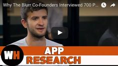 Why The Blurr Co-Founders Interviewed 700 People Before Developing Their App #apps #tech #startup #appdev #indiedev