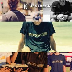 Check out today's #thruthebible reading! It's a challenging devotion. sanctified 19 Upstream Christian Tee shirt.jpg