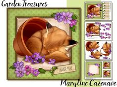 Garden Treasures on Craftsuprint designed by Maryline Cazenave - 4 page mini kit, including 7x7 topper, decoupage, blank insert, 2 gift tags and 7 greeting tiles: Special Friend, Thank You, Happy Birthday, Get Well Soon, Congratulations, With Love and one blank.The kit Features a cute fox sleeping in a flower pot. - Now available for download!