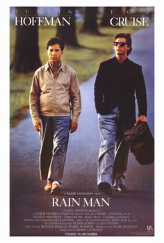 Rain Man (1988) Tom Cruise played a great jerk and then a loving brother.. and Dustin hoffman was perfect at playing an autistic man