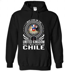 Live in the United Kingdom - Made in Chile - #personalized hoodies #online tshirt design. ORDER NOW => https://www.sunfrog.com/States/Live-in-the-United-Kingdom--Made-in-Chile-tvkgmlnuyd-Black-Hoodie.html?id=60505