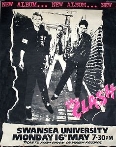 The Clash Concert Poster Swansea University 1977 Repro. Rock Posters, Band Posters, Concert Posters, Music Posters, Punk Rock, The Clash Band, Punk Poster, Gig Poster, The Future Is Unwritten