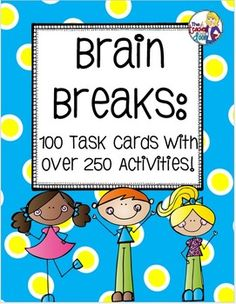 Set of 100 task cards filled with active games, exercises, and creative movement to help your kids regain focus after periods of sitting. Studies have shown that brain breaks activate the mind and help to relieve stress. Plus, kids think they're so much fun! $