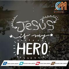#jesus is my #hero #jesuschrist es mi héroe #bible #Dios #biblia #frases #charlesmilander