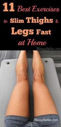 11 Best Exercises to Slim Thighs and Legs Fast at Home: Do you want to lose thigh and Legs fat? Discover here easy best thighs and legs workouts to lose inner thigh, tone legs and butt fast at home. These workouts are effective to give you sexy and slim t Tone Inner Thighs, Slim Thighs, Slim Legs, Outer Thighs, Belly Exercises For Women, Thigh Exercises, Stomach Exercises, Thigh Workouts, Lose Thigh Fat