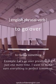 English phrasal verbs. This is a perfect phrasal verb to add to your business English vocabulary!