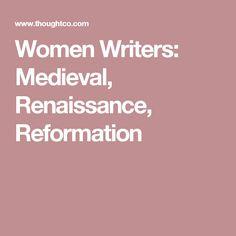 Women Writers: Medieval, Renaissance, Reformation