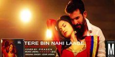 Tere Bin Nahi Laage Jiyaa (Ek Paheli Leela) Cover - DJ Prasen