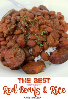 THE BEST Slow Cooker Red Beans & Rice - dried red beans, andouille sausage, water, tomato sauce, Worcestershire, onion, green pepper and cajun seasoning - serve over hot white rice. This is the best red beans and rice outside of New Orleans! SO easy and crazy delicious!