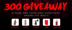 This giveaway provides 300 latest products of SMOK, including H-Priv kit, Nano One, R200, TF-RDTA and TF-RTA as prizes for you to win.
