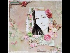 Shabby Chic Scrapbooking Layout Tutorial 'Dream' - YouTube