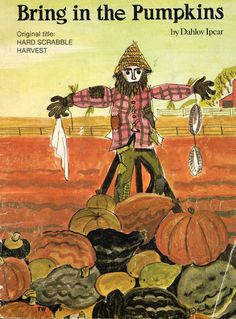 Bring in the Pumpkins, illustrated by Dahlov Ipcar