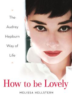 How to be Lovely. I love this book!! :)