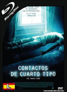Contactos del Cuarto Tipo 2009 BRrip Latino ~ Movie Coleccion