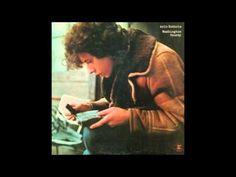 """▶ Arlo Guthrie - """"I Want To Be Around"""""""