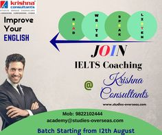 Learn and Improve your English by joining #IELTS at Krishna Consultants. Batch Starting from 12th August.