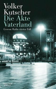Die Akte Vaterland: Gereon Raths vierter Fall von Volker Kutscher, http://www.amazon.de/dp/B008BDH02Y/ref=cm_sw_r_pi_dp_VH3ttb1E3CEK6
