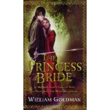 The Princess Bride: S. Morgenstern's Classic Tale of True Love and High Adventure (Mass Market Paperback)By William Goldman