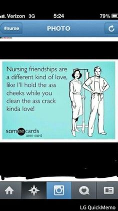 Nursing humor... only a nurse would understand this. Hahah so us @Melissa Squires methvin