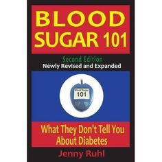 Blood Sugar 101: What They Don't Tell You About Diabetes, PAPERBACK, Jenny Ruhl #ad