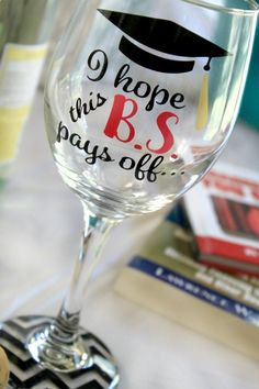 Wine Glasses - Graduation Wine Glass Graduate Wine Glass by MonogramRevolution