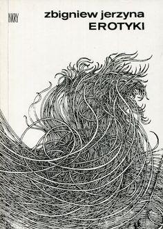 """""""Erotyki"""" Zbigniew Jerzyna Cover by Jan Dobkowski Published by Wydawnictwo Iskry 1976"""