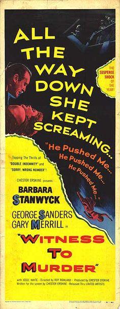Witness to Murder (1954). Dir. Roy Rowland. Starring: Barbara Stanwyck, George Sanders, Gary Merrill. Premiered 15 April 1954
