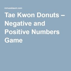Tae Kwon Donuts – Negative and Positive Numbers Game «