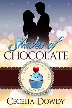Shades Of Chocolate (The Bakery Romance Series Book 2) by Cecelia Dowdy http://www.amazon.com/dp/B018HDU9AC/ref=cm_sw_r_pi_dp_odxEwb15Q546C