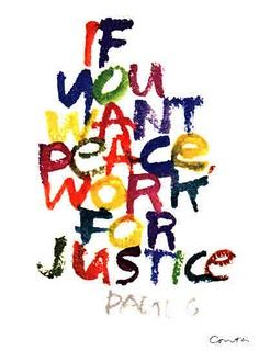 the first step in making peace is assuring social justice ...