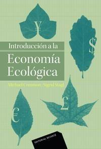 Introduccion a la economia ecológica / Mick Common y Sigrid Stagl